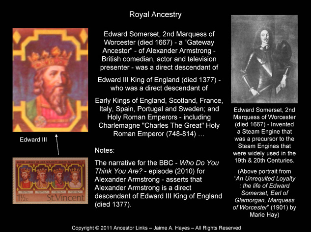 Edward III King of England (died 1377) & Edward Somerset 2nd Marquess of Worcester (died 1667)